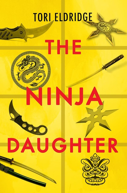 Ninja Daughter Tori Eldridge Book Cover