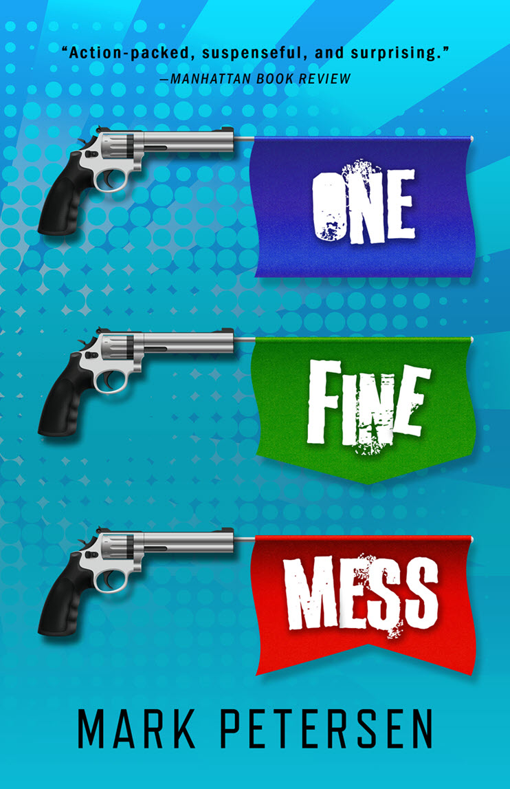 One Fine Mess petersen Book Cover