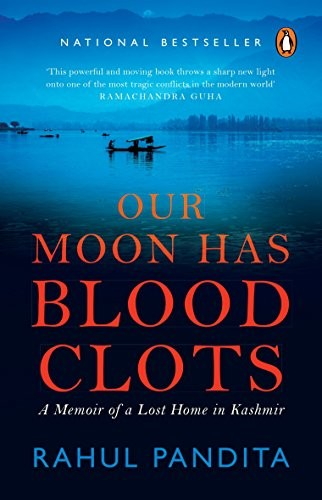 Our Moon Has Blood Clots Rahul Pandita Book Cover