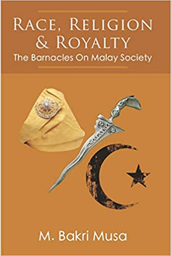 Race, Religion, And Royalty M Bakri Musa Book Cover