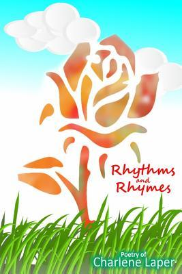 Rhythms and Rhymes Charlene Laper Book Cover