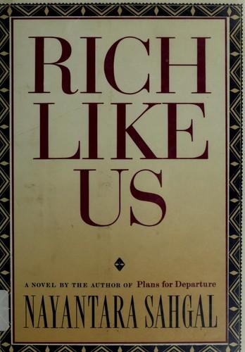 Rich Like Us Nayantara Sahgal Book Cover
