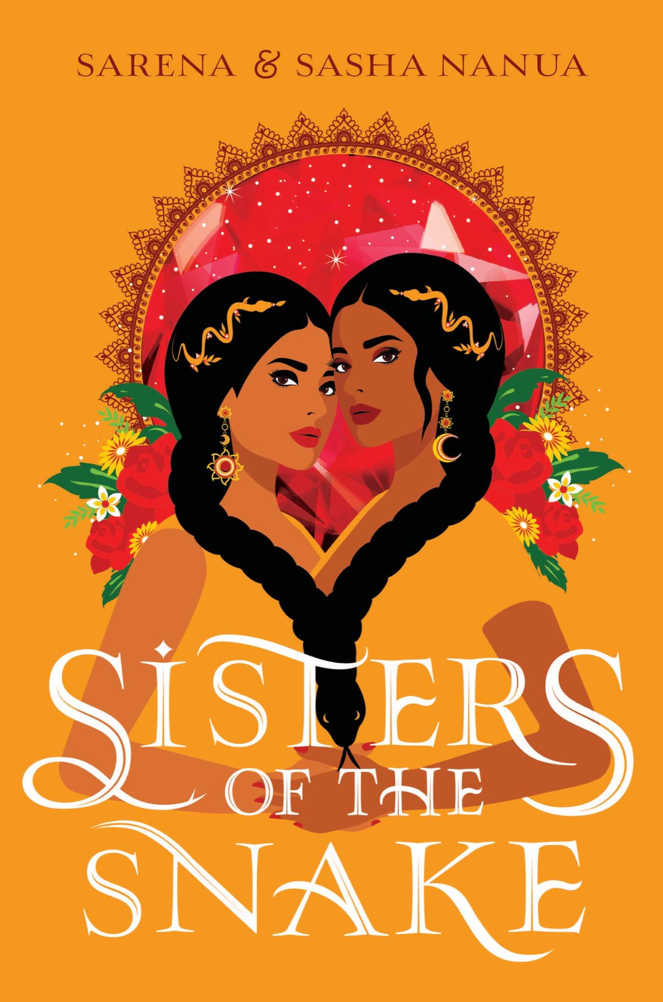 Sisters of the Snake Sasha Nanua, Sarena Nanua Book Cover