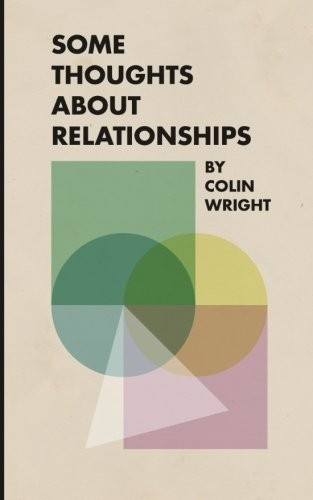 Some Thoughts About Relationships Colin Wright Book Cover