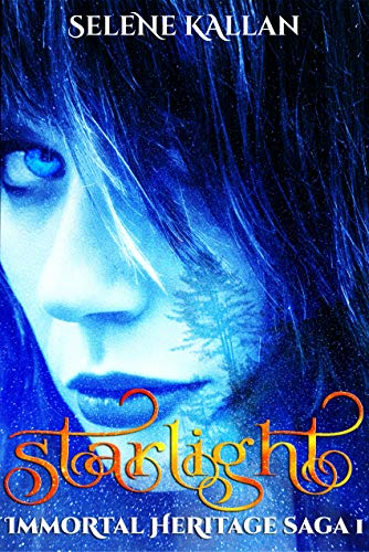 Starlight (Immortal Heritage #1) Selene Kallan Book Cover