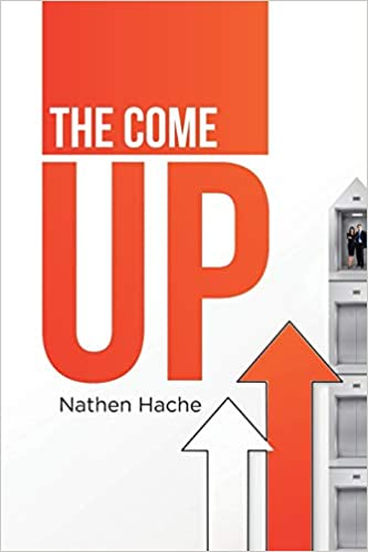 The Come Up Nathen Hache Book Cover