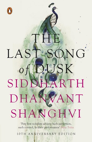 The Last Song of Dusk Siddharth Dhanvant Shanghvi Book Cover