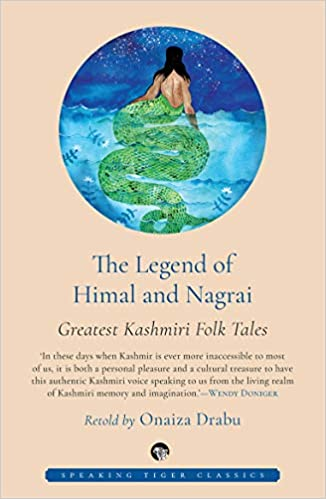 The Legend Of Himal And Nagrai Onaiza Drabu Book Cover