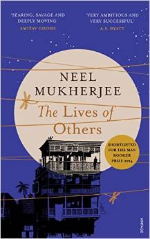 The Lives of Others Neel Mukherjee Book Cover