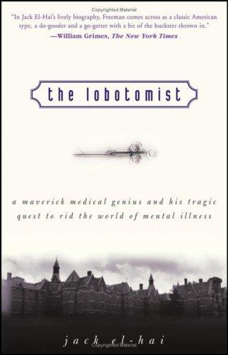 The Lobotomist Jack El-Hai Book Cover
