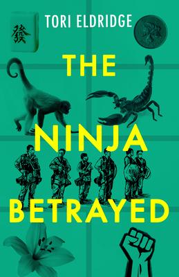 The Ninja Betrayed Tori Eldridge Book Cover