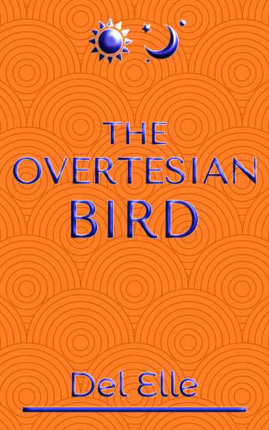 The Overtesian Bird Del Elle Book Cover