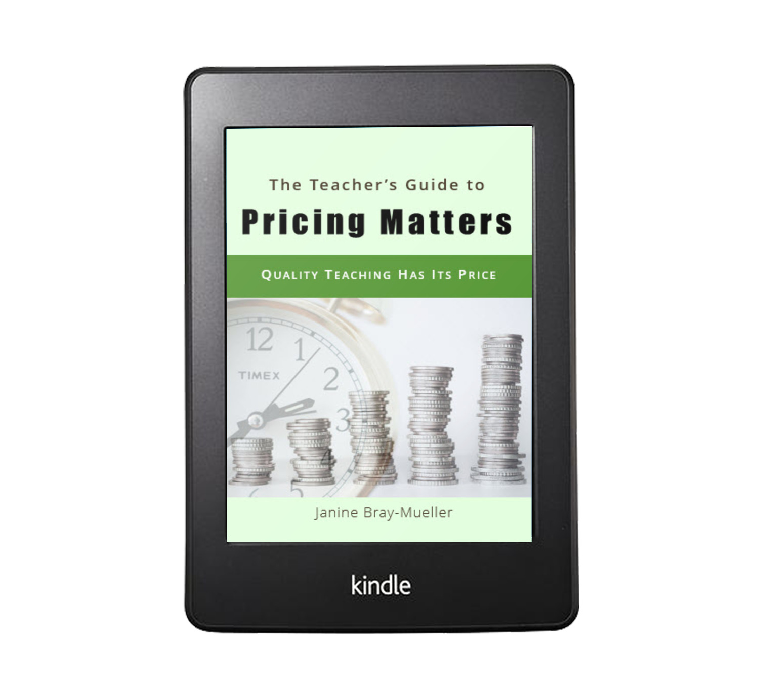 The Teacher's Guide to Pricing Matters Janine Bray-Mueller Book Cover