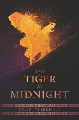The Tiger at Midnight Swati Teerdhala Book Cover