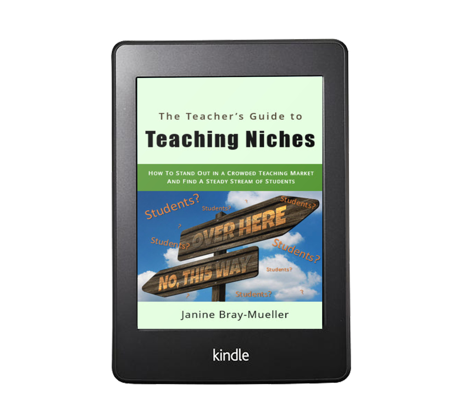 The Ultimate Guide to Teaching Niches Janine Bray-Mueller Book Cover