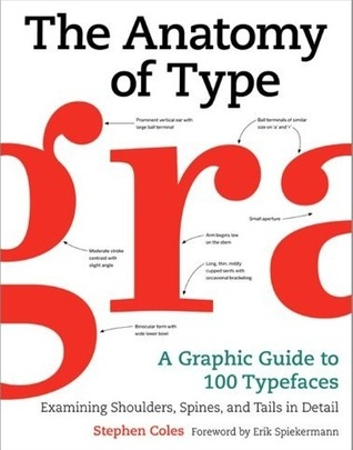 The Anatomy of Type Stephen Coles Book Cover