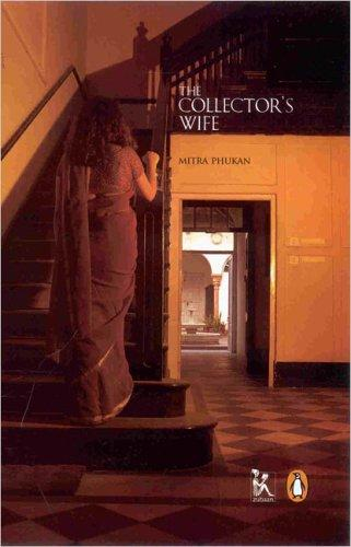 The Collector's Wife Mitra Phukan Book Cover