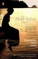 The Hour Before Dawn (English) Bhabendra Nath Saikia Book Cover