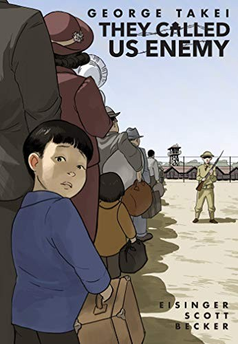 They Called Us Enemy George Takei Book Cover