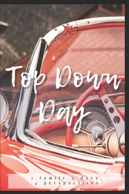 Top Down Day Nicole Overby Book Cover