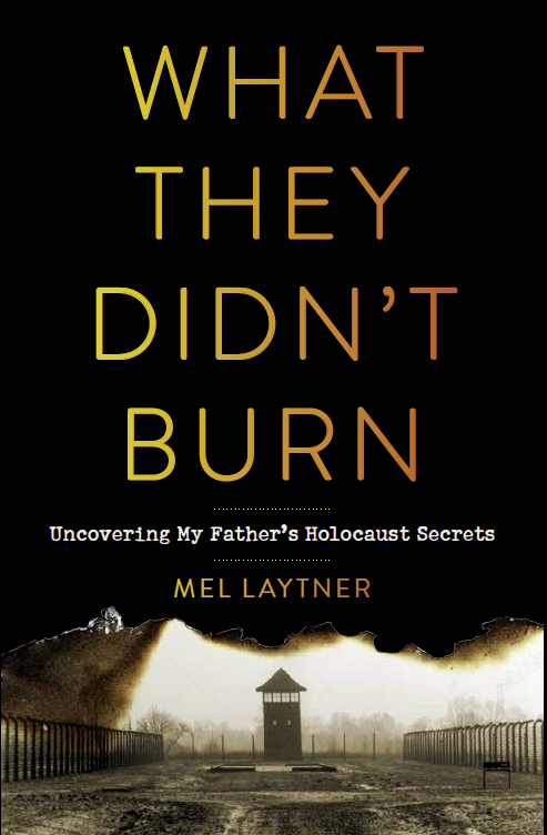 What They Didn't Burn Mel Laytner Book Cover