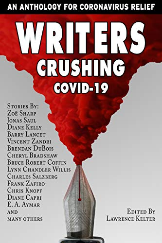 Writers Crushing Covid-19 Lynn Chandler Willis Book Cover
