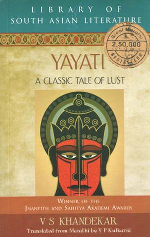 Yayati: A Classic Tale of Lust Vishnu Sakharam Khandekar Book Cover
