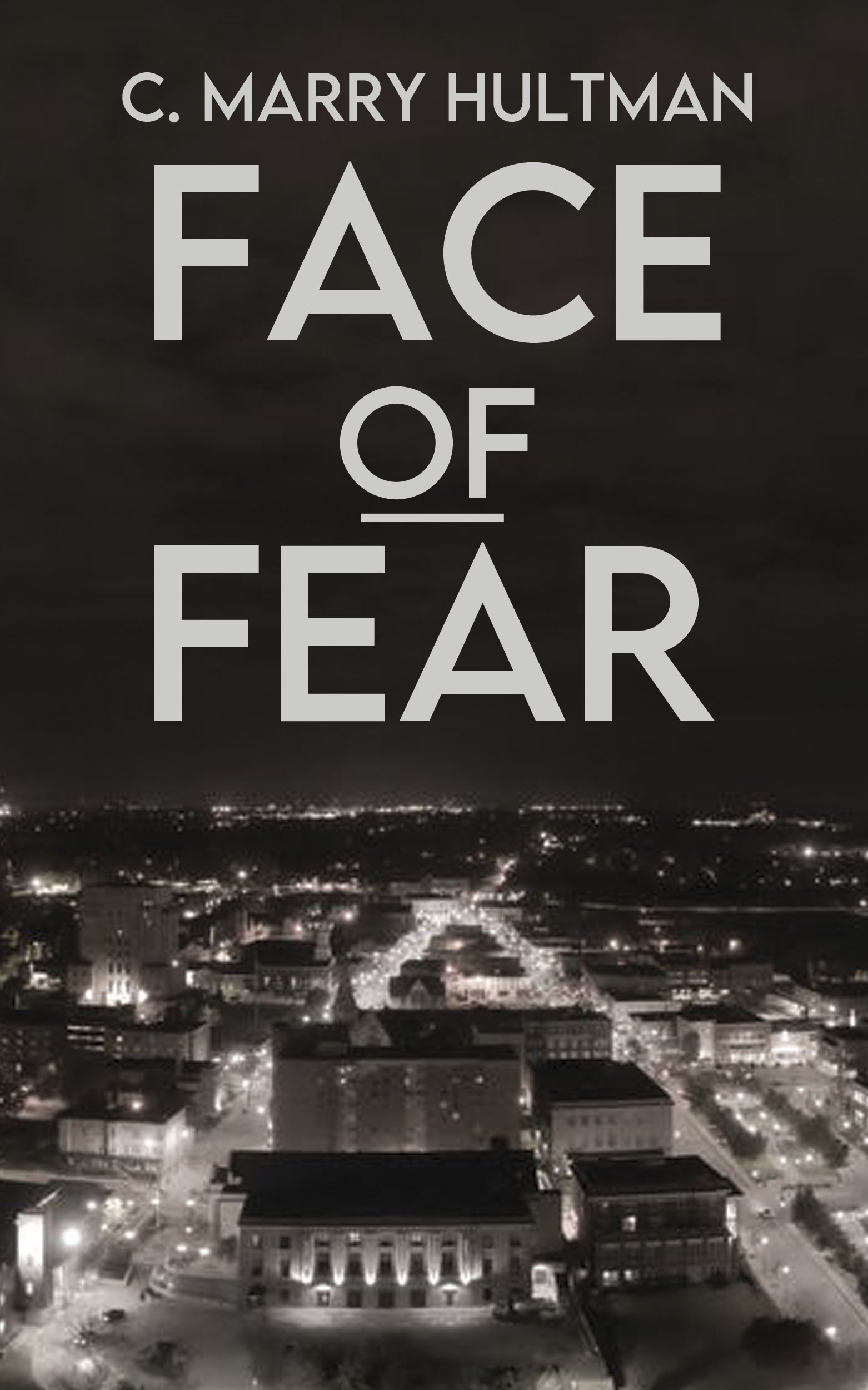 Face of Fear C. Marry Hultman Book Cover