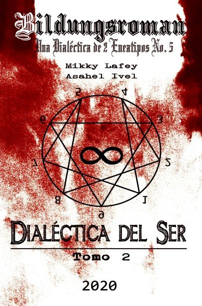 Dialéctica del Ser: Tomo II - Pong Mikky Lafey, Asahel Ivel Book Cover